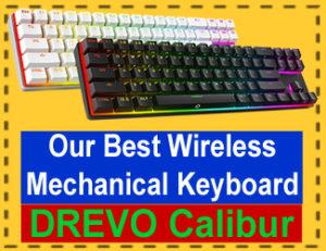 DREVO Calibur Keyboard - Best wireless mechanical Keyboards 2018