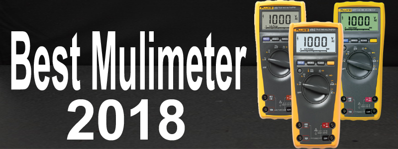 Best Multimeter 2018 – Review and Buyer's Guide (February Updated)
