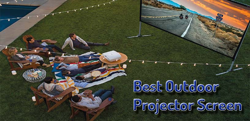 best outdoor projector screen 2020