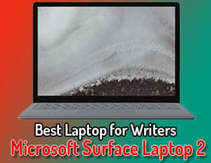 Microsoft Surface Laptop 2 - Best Laptop For Writers 2020