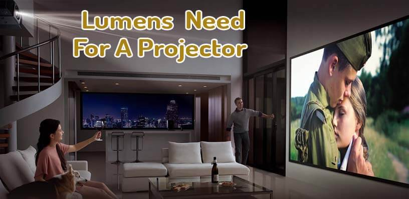 How Many Lumens Do I Need For A Projector - Projector Lumens Guide
