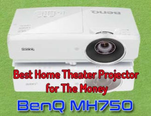 BenQ MH750 - Best home theater projector for the money 2020