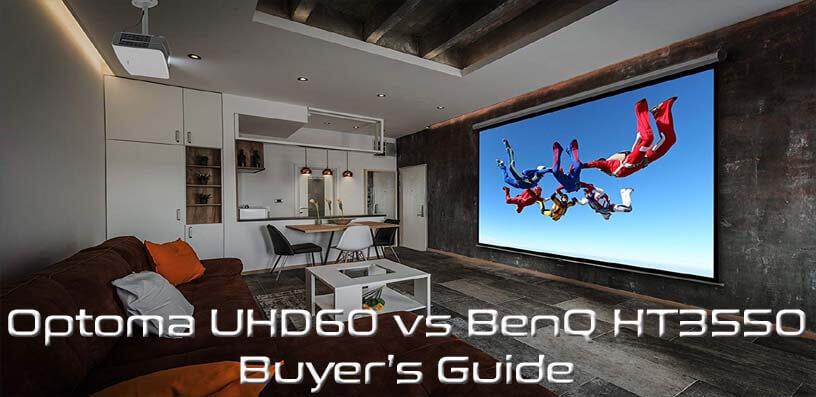 Optoma UHD60 vs BenQ HT3550 - Buyers Guide 2021