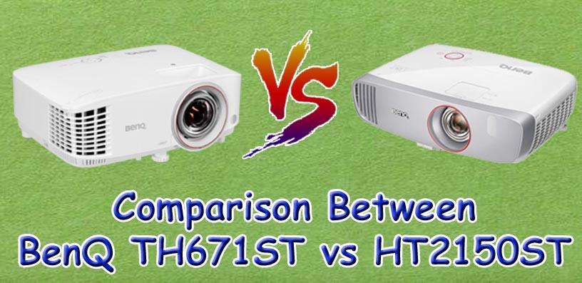 Benq TH671ST vs HT2150ST