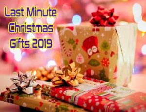 Last minute Christmas gifts 2019