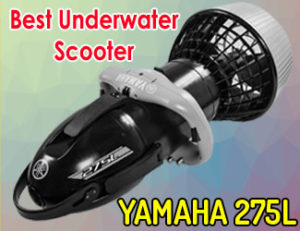 YAMAHA 275L - Best underwater scooter 2020