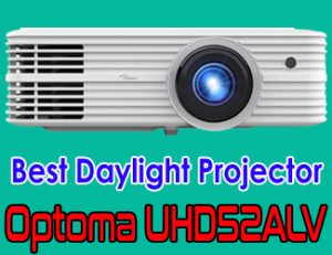 Optoma UHD52ALV - Best daylight projector 2021